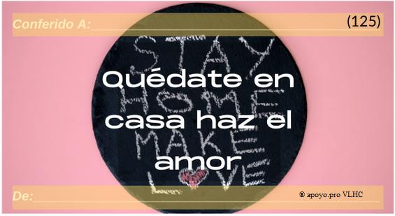 Quedate en casa haz el amor (125)